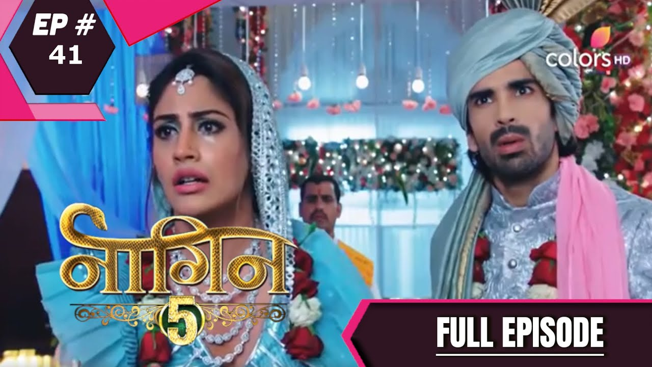 Download Naagin 5 - Full Episode 41 - With English Subtitles