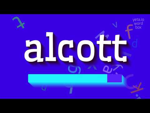 """How to say """"alcott""""! (High Quality Voices)"""