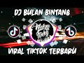 Dj Bulan Bintang Betrand Peto Remix  Terbaru Full Bass Viral Tiktok  Mp3 - Mp4 Download
