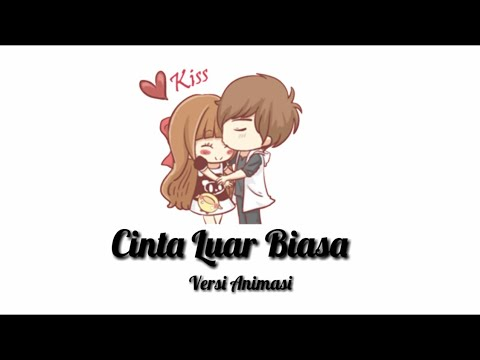 Cinta Luar Biasa - Andmesh Kamaleng (Cover By Reza Darmawangsa) Versi Animasi Lirik