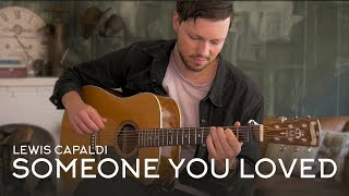 Download Mp3 Lewis Capaldi - Someone You Loved // Fingerstyle Guitar