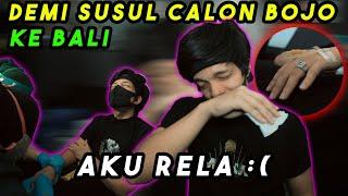 SUNTIK Demi susul Calon Bojo Ke Bali..