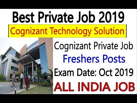 Best Private Job - Cognizant Recruitment 2019 For Fresher Candidates, All India Apply