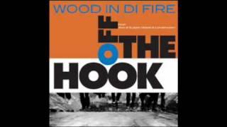 Wood In Di Fire - Nice'n'Easy