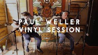 Paul Weller - Gravity (Soho Radio Vinyl Session)