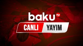 Baku Tv - Canlı yayım (31.12.2020)