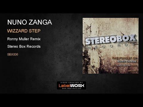Nuno Zanga - Wizzard Step (Ronny Muller Remix)