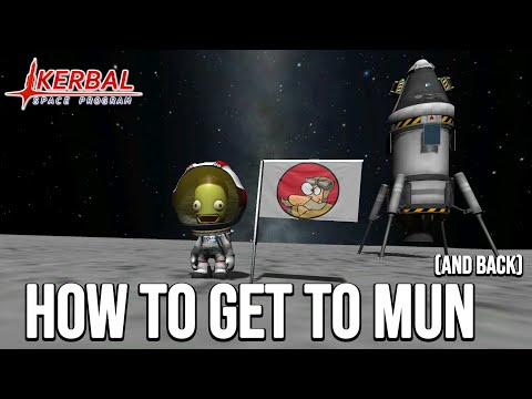 KSP - How to get to the moon (aka Mun) - Tutorial for Beginners