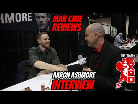 AARON ASHMORE INTERVIEW - Calgary Comic and Entertainment Expo 2016 - MAN CAVE REVIEWS