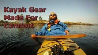 Kayak Gear - What Makes Kayak Gear Comfortable