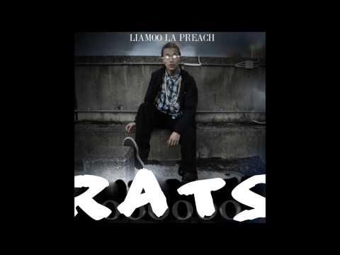Liamoo La Preach - Rats ( LYRICS )