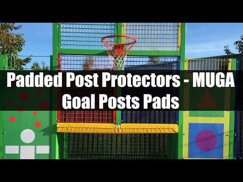 Padded Post Protectors – MUGA Goal Posts Pads