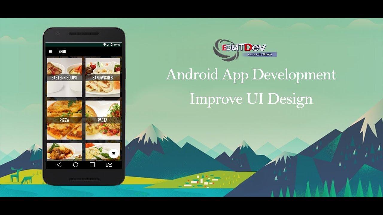 Android Development Tutorial - Order Food App Part 29 Improve UI