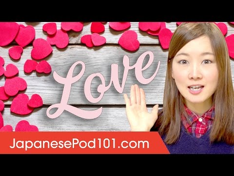 Learn the Top Japanese Words You Need When You're in Love