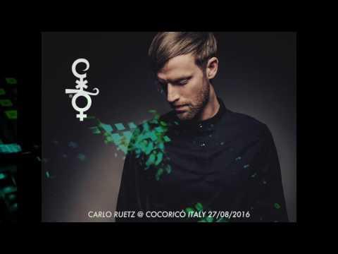 CARLO RUETZ FULL SET (Audio) @ Cocoricò Riccione Italy 27/08/2016