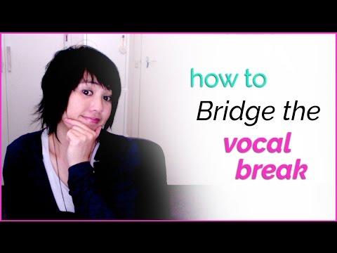 How to Bridge the Vocal Break - Singing Techniques