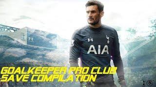 "FIFA 18 I Goalkeeper Montage - ""MOVIE"" I Pro Clubs"