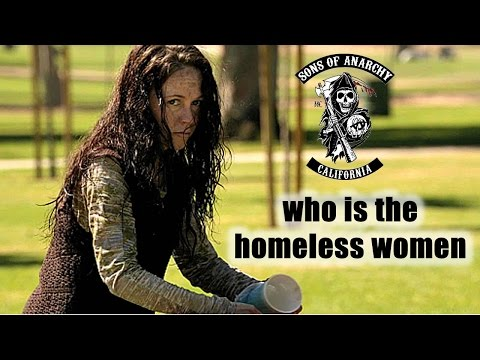 Who Is the Homeless Woman? | Sons Of Anarchy Discussion