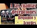 A las cuantas decepciones - Calibre 50 Ft los de La Noria - Guitarra Tutorial Requinto y Acordes