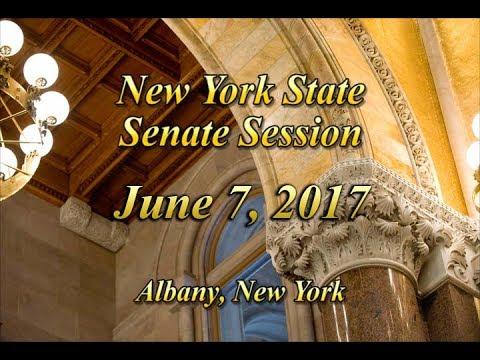 New York State Senate Session - 06/07/17