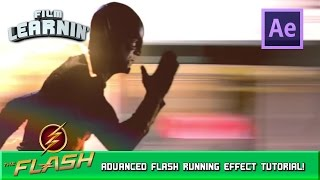 Advanced Flash Running After Effects Tutorial! | Film Learnin
