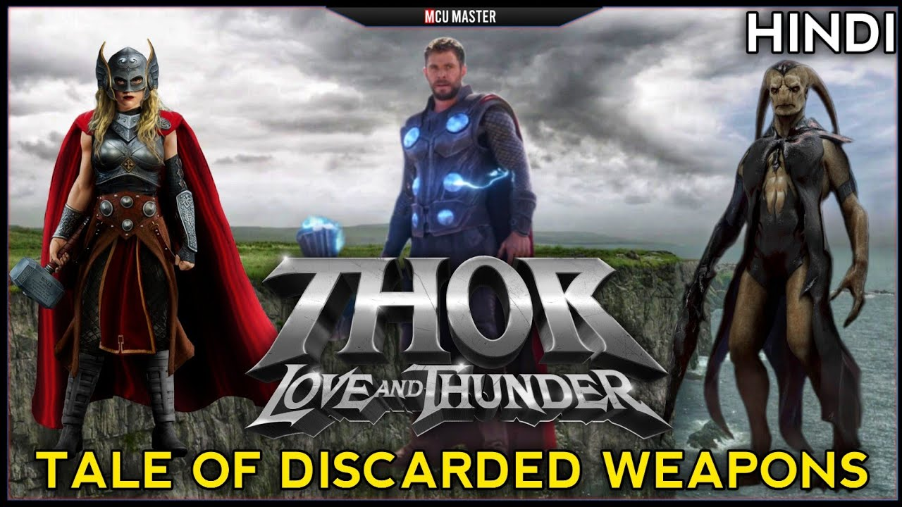 Thor Love And Thunder Gorr Necrosword | Mighty Thor Mjolnir Thor Love And Thunder Theory In Hindi