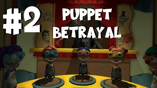 Hello Puppets VR Part 2 - Puppet Betrayal!