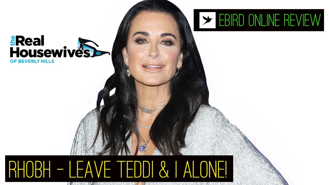 Real Housewives of Beverly Hills- RHOBH - Kyle & Teddi in Couples Therapy- Ebird Review