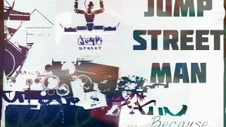 JUMP ST. MAN - Because (