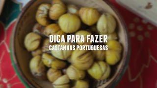 Como fazer castanhas portuguesas  | Dicas de Bem-Estar - Lucilia Diniz