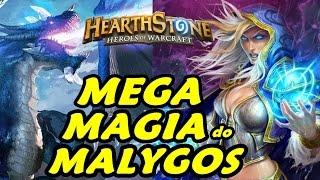 Freeze Malygos Mage das Lendárias Ostentação etc!! - Hearthstone