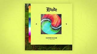 LUUDE - Hurricane feat. Great News