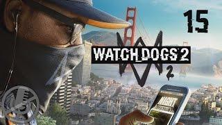 Watch Dogs 2 Прохождение На Русском На ПК Без Комментариев Часть 15 — Тени / лЮБИмая игра