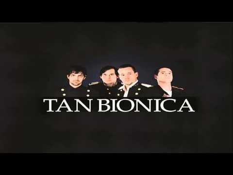 TAN BIONICA  CIUDAD MAGICA  CON LETRA