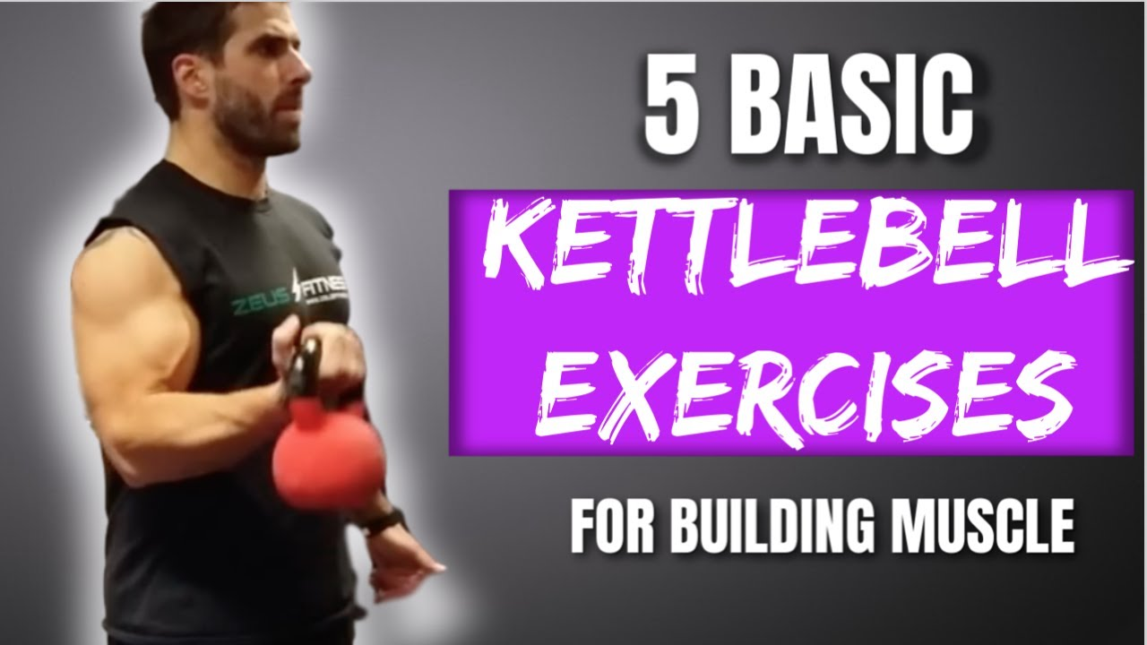 Kettlebell Bodybuilding Build Muscle From Home With Just A Kettlebell 5 Basic Exercises