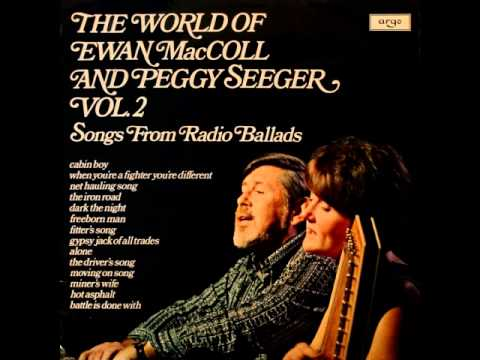 The World Of Ewan MacColl and Peggy Seeger Vol.2 - Songs From Radio Ballads