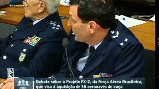 Debate sobre o Projeto FX-2, da FAB, que visa à aquisição de 36 aeronaves de caça