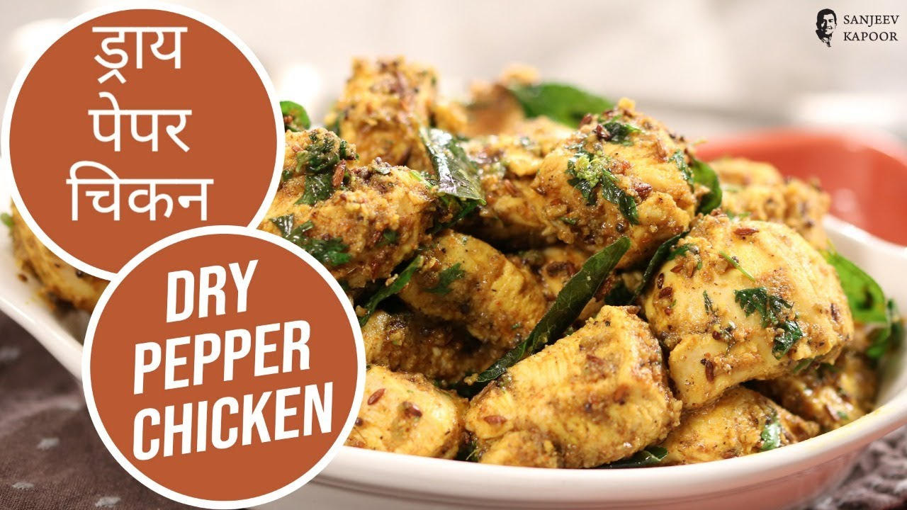 Dry Pepper Chicken Sanjeev Kapoor Khazana Cooking Shows