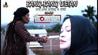 Cak Sodiq Family - Bang bang Wetan