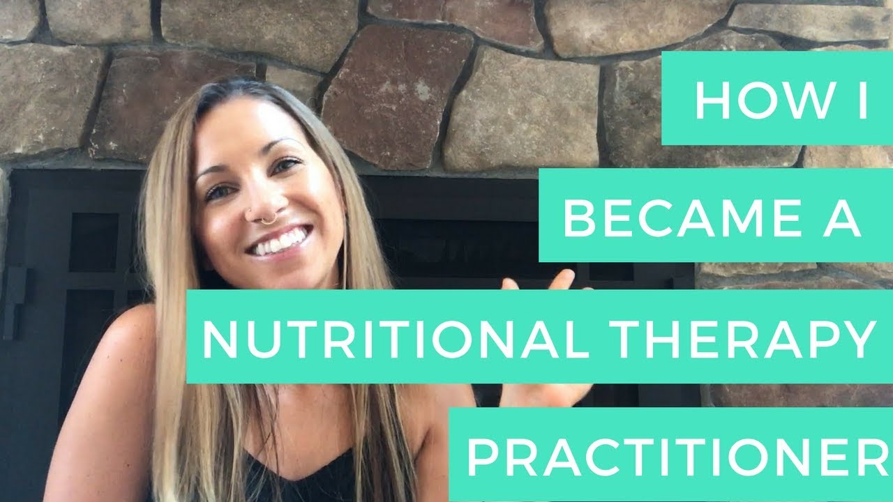 How I Became A Nutritional Therapy Practitioner Ntp Youtube