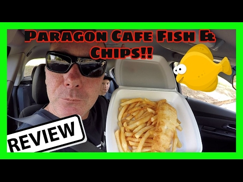 Paragon Cafe Fish & Chips!!