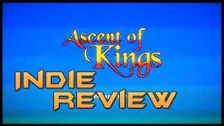 Indie Review - Ascent Of Kings