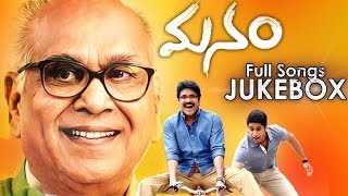Manam Movie Songs Jukebox || Telugu Songs || Nageswara Rao,Nagarjuna,Naga Chaitanya,Samantha,Shreya