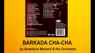 Barkada Cha-Cha By Anastacio Mamaril And His Orchestra (Music & Video)