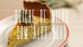 "Quiche de Milho e Alho-poró de ""Orange Is The New Black"" 