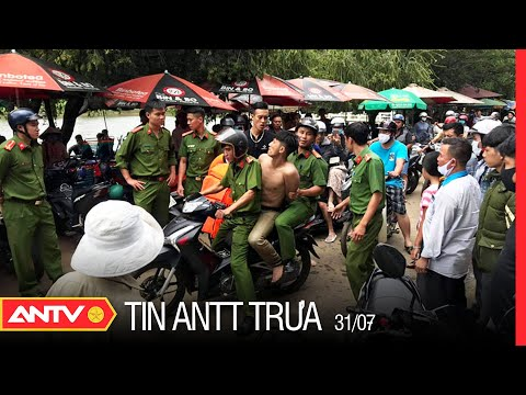 Tin An Ninh Trật tự Nóng Nhất 24h Trưa 31/07/2021 | Tin Tức Thời Sự Việt Nam Mới Nhất | ANTV