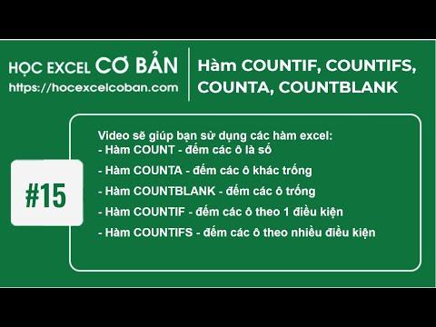 Học Excel cơ bản | #15 Hàm COUNTIF, COUNTIFS, COUNTA, COUNTBLANK