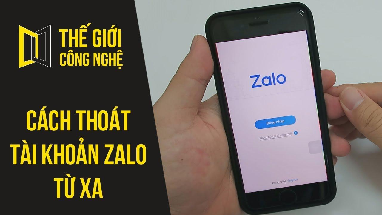 Cách đăng xuất Zalo, thoát tài khoản Zalo từ xa