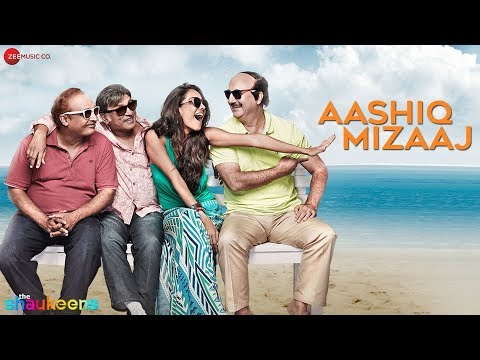 Aashiq Mizaaj - Full Audio | The Shaukeens...