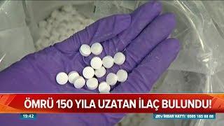 Ömrü 150 yıla uzatan ilaç bulundu - Atv Haber 4 Eylül 2018